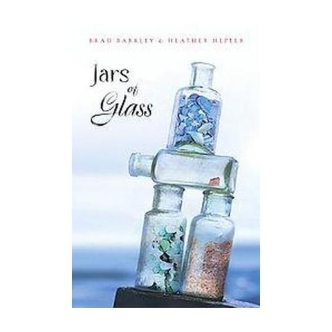 Jars of Glass (Reprint) (Paperback)