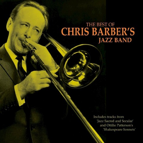 The Best of Chris Barber's Jazz Band