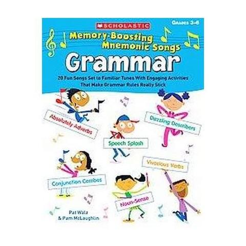 Scholastic Memory-Boosting Mnemonic Songs Grammar (Paperback)