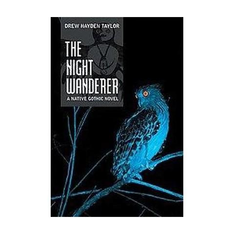 The Night Wanderer (Hardcover)