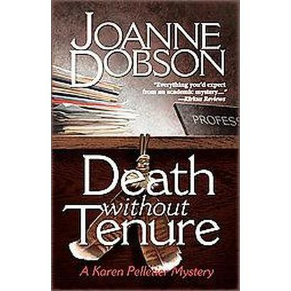 Death Without Tenure (Paperback)