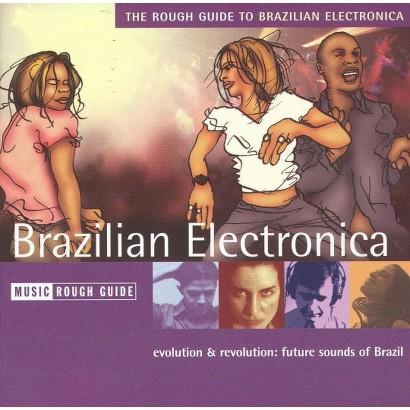 The Rough Guide to Brazilian Electronica