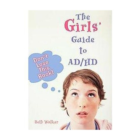 The Girls' Guide To AD/HD (Paperback)