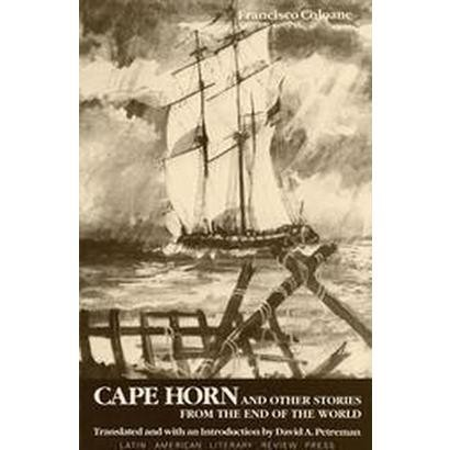 Cape Horn and Other Stories from the End of the World (Paperback)