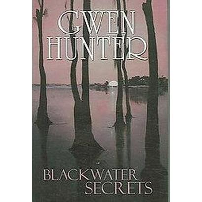 Blackwater Secrets (Hardcover)