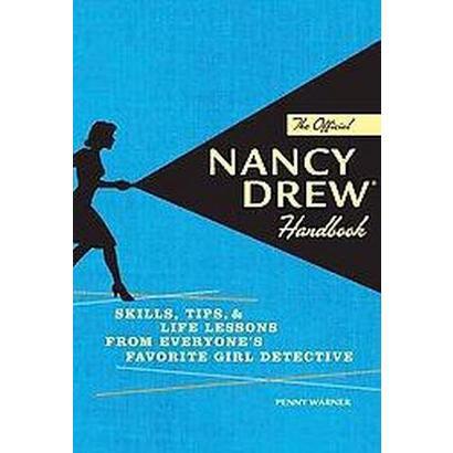 The Official Nancy Drew Handbook (Hardcover)