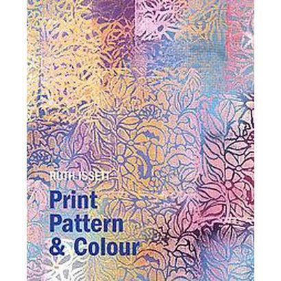 Print, Pattern & Colour (Hardcover)