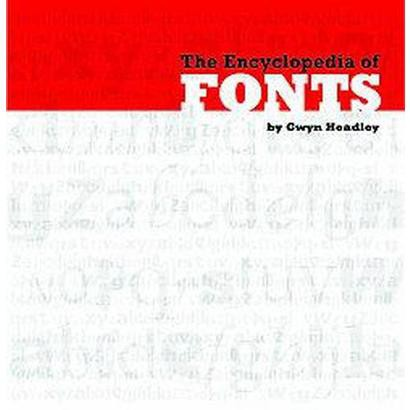 The Encyclopedia of Fonts (Paperback)