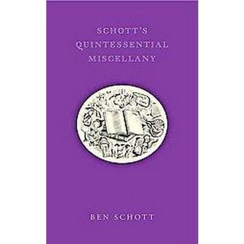 Schott's Quintessential Miscellany (Hardcover)