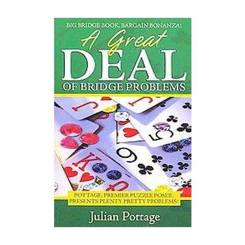 A Great Deal of Bridge Problems (Paperback)