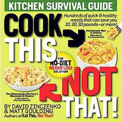 Cook This Not That! (Paperback)