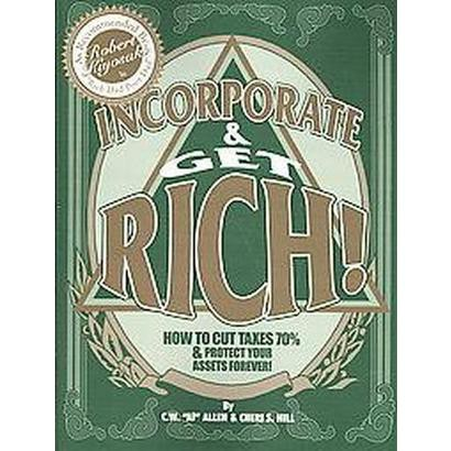Incorporate & Get Rich! (Paperback)