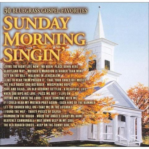 Sunday Morning Singin': 30 Bluegrass Gospel