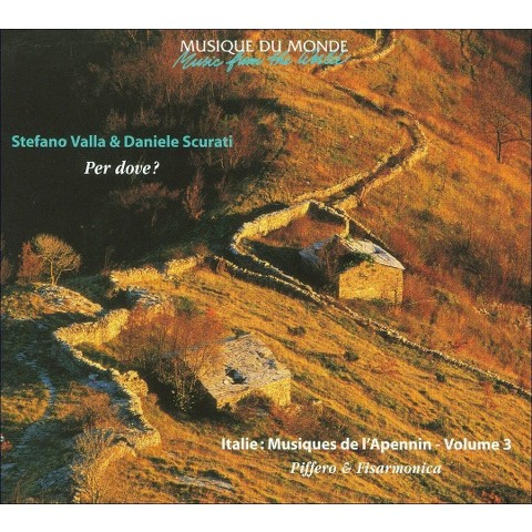 Music from the World: Per Dove? Music from the Apennine Mountains, Vol. 3