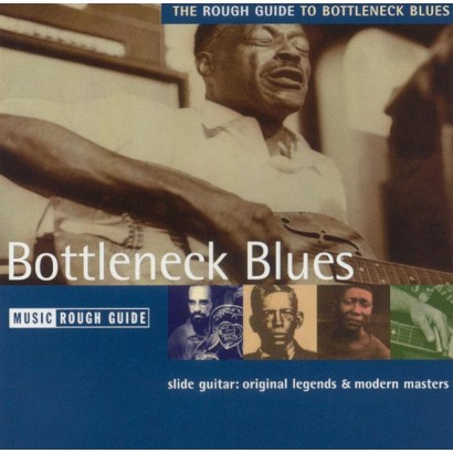 The Rough Guide to Bottleneck Blues