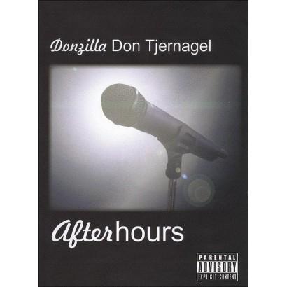 "Don ""Donzilla"" Tjernagel: After Hours"