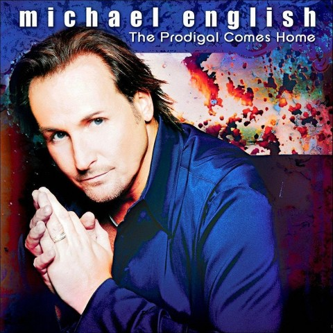 Michael English - The Prodigal Comes Home (CD)