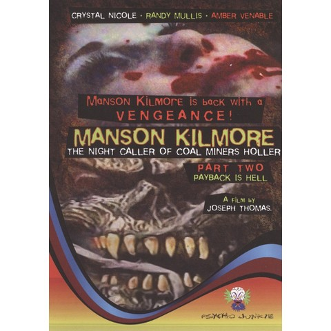 Manson Kilmore: The Night Caller of Coal Miners Holler - Part 2 Payback Is Hell (R)