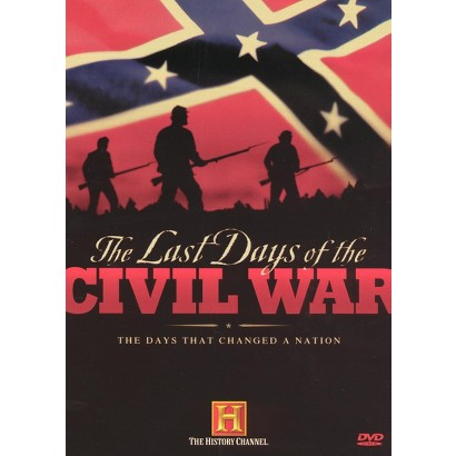 The Last Days of the Civil War (2 Discs)