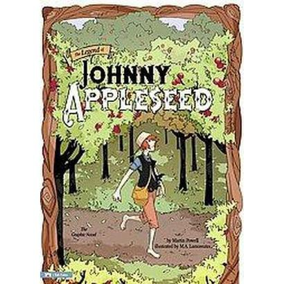 The Legend of Johnny Appleseed (Hardcover)