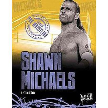 Shawn Michaels (Hardcover)