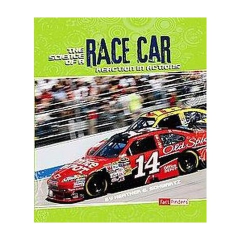 The Science of a Race Car (Hardcover)