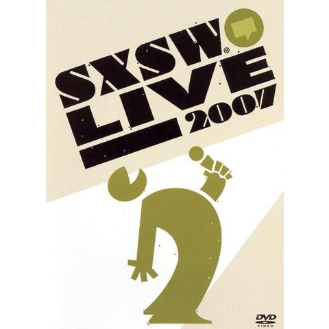 SXSW Live 2007 (Widescreen)
