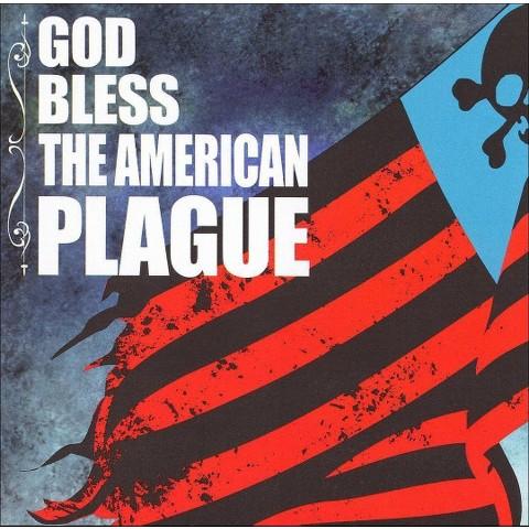 God Bless the American Plague [Explicit Lyrics]