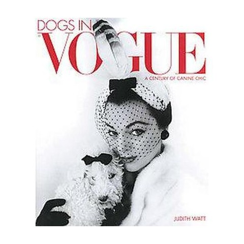 Dogs in Vogue (Hardcover)