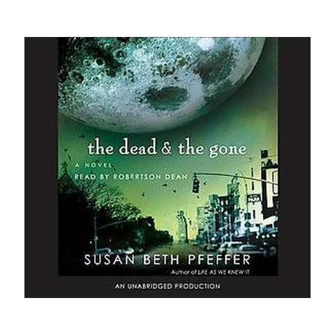 The Dead and the Gone (Unabridged) (Compact Disc)