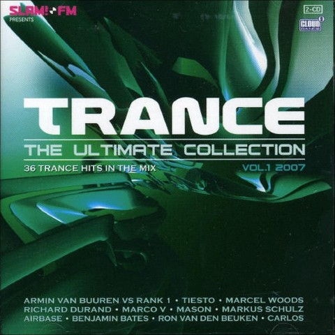 Trance: The Ultimate Collection 2007, Vol. 1