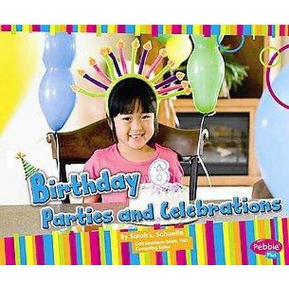 Birthday Parties and Celebrations (Hardcover)