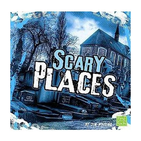 Scary Places (Hardcover)