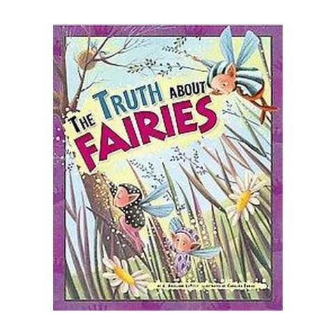 The Truth About Fairies (Hardcover)