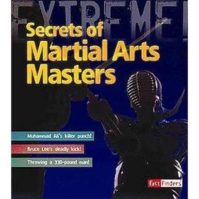 Secrets of Martial Arts Masters (Hardcover)