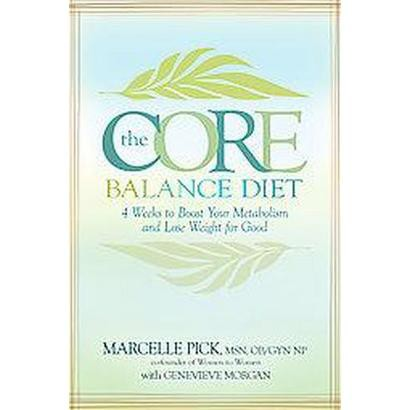 The Core Balance Diet (Reprint) (Paperback)