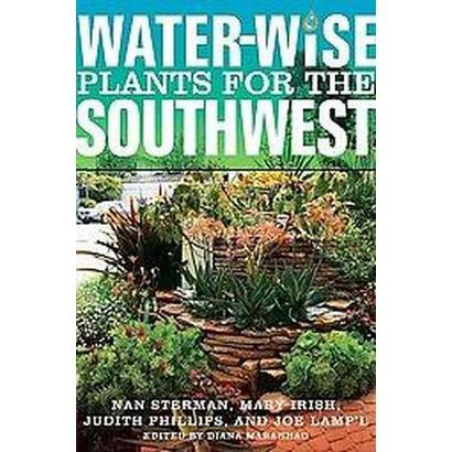 Water-Wise Plants for the Southwest (Paperback)