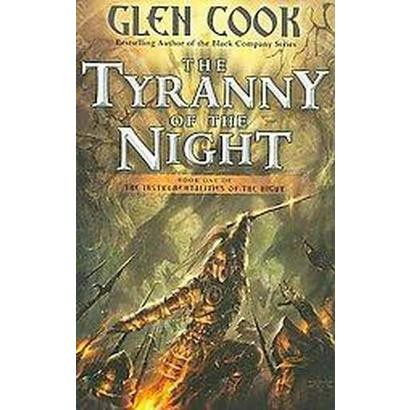 The Tyranny of the Night (Reprint) (Paperback)