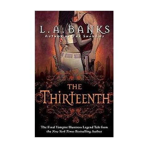The Thirteenth (Reprint) (Paperback)