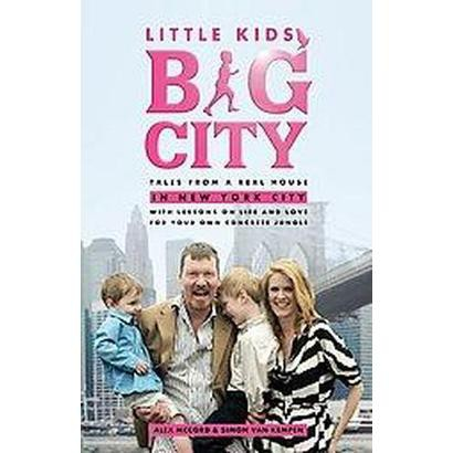 Little Kids, Big City (Paperback)