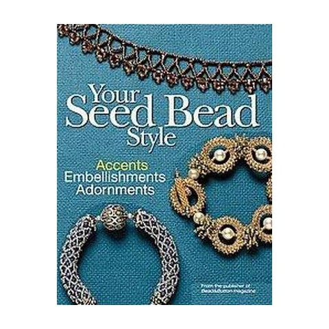 Your Seed Bead Style (Paperback)