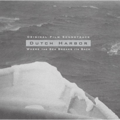Dutch Harbor: Where the Sea Breaks Its Back