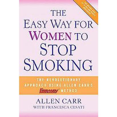 The Easy Way for Women to Stop Smoking (Hardcover)