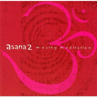 Asana 2: Moving Meditation