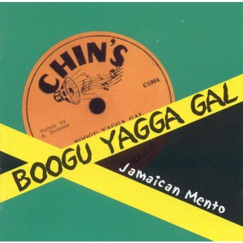 Boogu Yagga Gal: Jamaican Mento 1950s