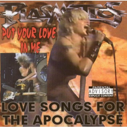 Put Your Love in Me: Love Songs for the Apocalypse [Explicit Lyrics]