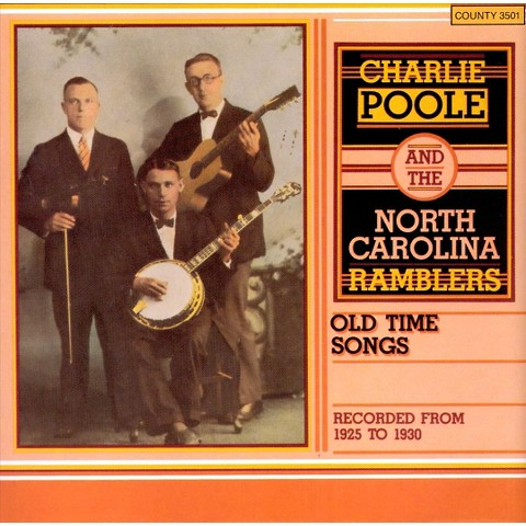 Charlie Poole - Old Time Songs Recorded from 1925 to 1930 (CD)