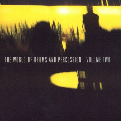 The World of Drums and Percussion, Vol. 2