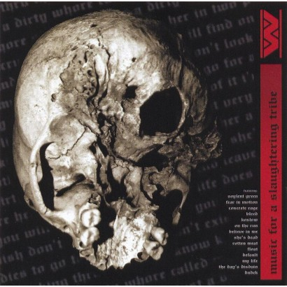 Music for a Slaughtering Tribe (2005 Reissue)