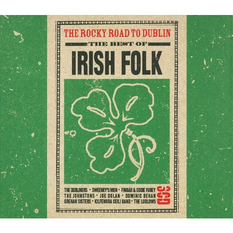 The Rocky Road to Dublin: The Best of Irish Folk